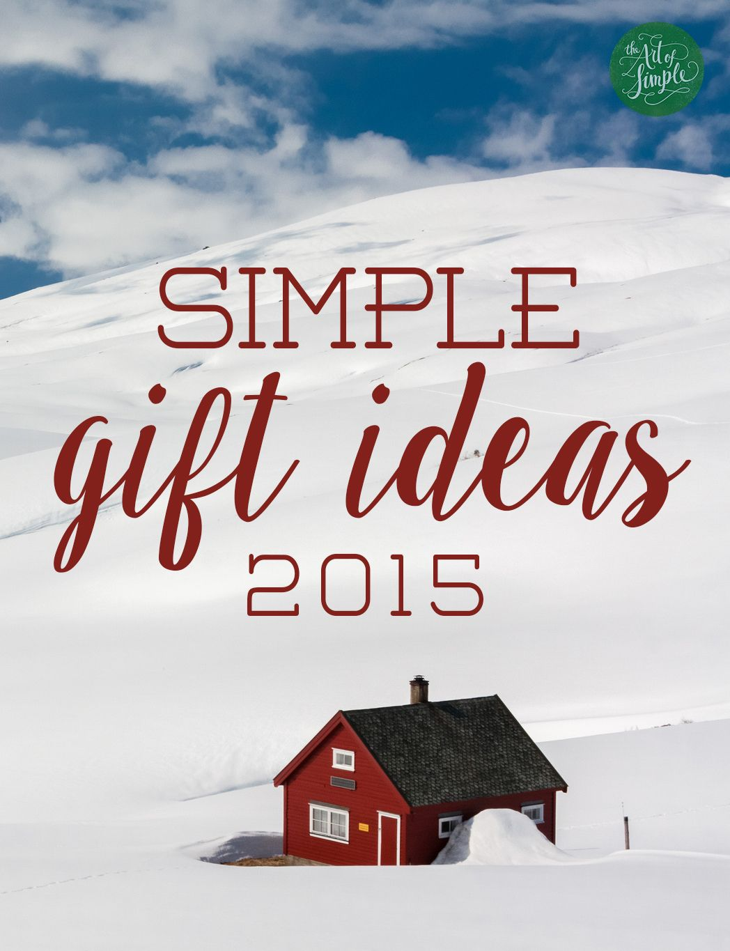 Simple gift ideas for the 2015 holiday season