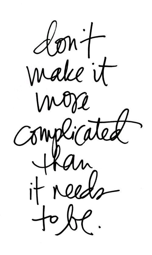 Don's make it complicated.