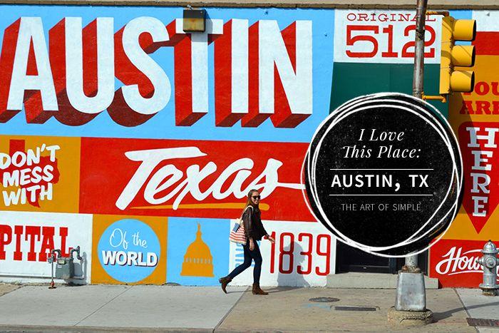 I love this place: Austin, TX